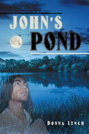 John's Pond ebook by Donna Lynch