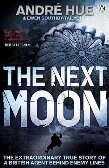The Next Moon ebook by Andre Hue,Ewen Southby-Tailyour