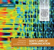 God's Laws of Communication ebook by Haulk, Donnie