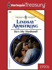 He's My Husband! ebook by Lindsay Armstrong