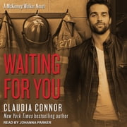 Waiting For You audiobook by Claudia Connor