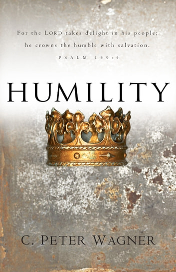 Humility ebook by C. Peter Wagner