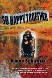 So Happy Together ebook by Duane Schwartz