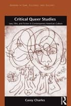 Critical Queer Studies ebook by Casey Charles