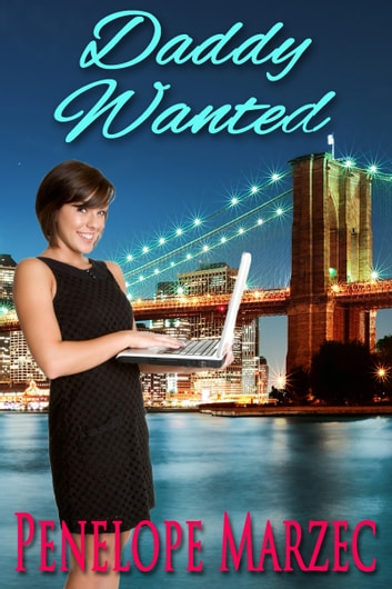 Daddy Wanted ebook by Penelope Marzec