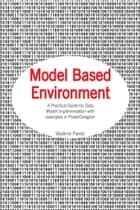 Model Based Environment ebook by Vladimir Pantic