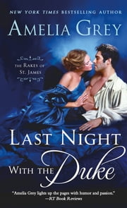 Last Night with the Duke ebook by Amelia Grey
