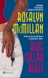 Blue Collar Blues ebook by Rosalyn McMillan