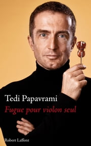 Fugue pour violon seul ebook by Tedi PAPAVRAMI
