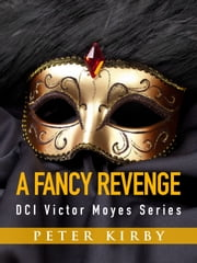 A Fancy Revenge ebook by Peter Kirby