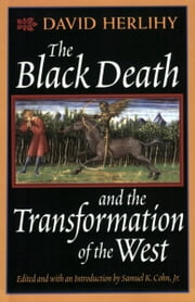 The Black Death and the Transformation of the West ebook by David Herlihy