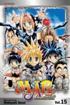 MÄR, Vol. 15 ebook by Nobuyuki Anzai, Nobuyuki Anzai