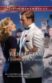 Courting the Enemy ebook by Renee Ryan