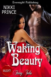 Waking Beauty ebook by Nikki Prince