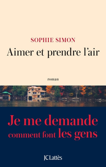 Aimer et prendre l'air ebook by Sophie Simon