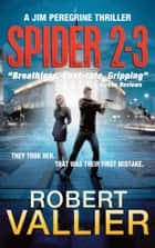 SPIDER 2-3 ebook by Robert Vallier