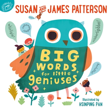 Big Words for Little Geniuses ebook by Susan Patterson,James Patterson