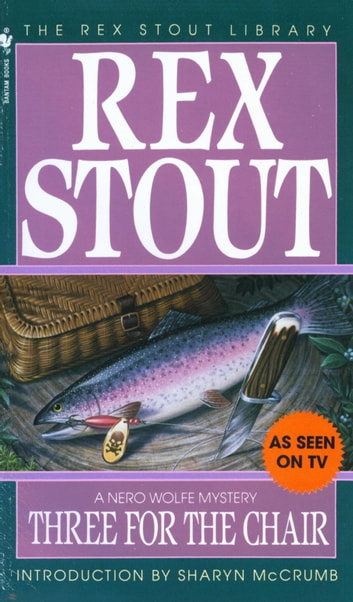 Three for the Chair ebook by Rex Stout