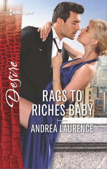 Rags to Riches Baby ebook by Andrea Laurence