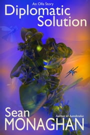 Diplomatic Solution ebook by Sean Monaghan