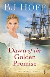 Dawn of the Golden Promise ebook by BJ Hoff