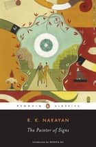 The Painter of Signs ebook by R. K. Narayan, Monica Ali