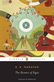 The Painter of Signs ebook by R. K. Narayan,Monica Ali