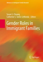 Gender Roles in Immigrant Families ebook by