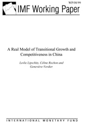A Real Model of Transitional Growth and Competitiveness in China ebook by Rochon, Celine