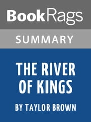 Summary & Study Guide: The River of Kings ebook by BookRags
