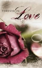 Forever in Love ebook by Thomas Nelson