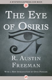 The Eye of Osiris ebook by R. Austin Freeman,Otto Penzler