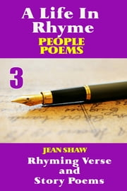 A Life In Rhyme: People Poems ebook by Jean Shaw