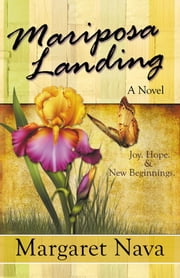 Mariposa Landing ebook by Margaret Nava