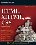 HTML, XHTML, and CSS Bible ebook by Steven M. Schafer