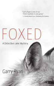 Foxed ebook by Garry Ryan