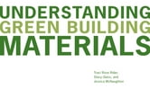 Understanding Green Building Materials ebook by Traci Rose Rider,Stacy Glass,Jessica McNaughton