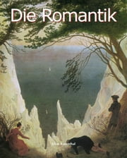 Die Romantik ebook by Léon Rosenthal