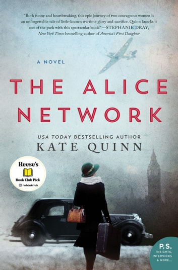 The Alice Network - A Novel ebook by Kate Quinn
