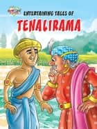 Entertaining Tales of tenalirama ebook by Pratibha Kasturia