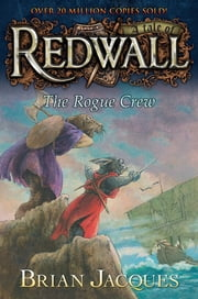 The Rogue Crew ebook by Brian Jacques