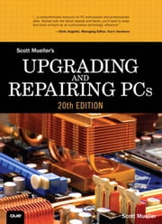 Upgrading and Repairing PCs ebook by Scott Edward Mueller