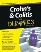 Crohn's and Colitis For Dummies ebook by Tauseef Ali,David T. Rubin