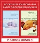 No-Cry Sleep Solutions for Babies through Preschoolers (EBOOK) ebook by Elizabeth Pantley