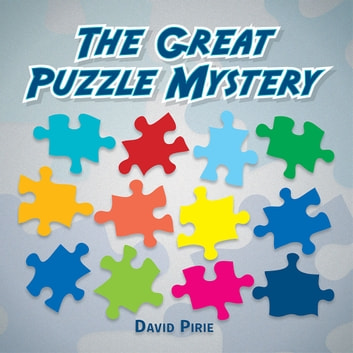 The Great Puzzle Mystery ebook by David Pirie