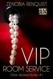 VIP Room Service ebook by Zenobia Renquist