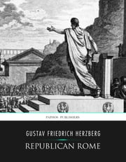 Republican Rome ebook by Gustav Friedrich Herzberg