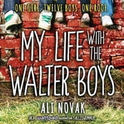 My Life With The Walter Boys livre audio by Ali Novak