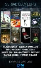 Serial lecteurs - 2013 - Extraits gratuits ebook by Claude IZNER, Peter JAMES, James ROLLINS,...