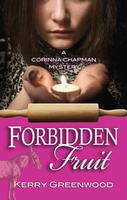 Forbidden Fruit ebook by Kerry Greenwood